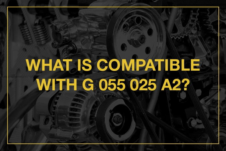 Motor oils that are compatible with G 055 025 A
